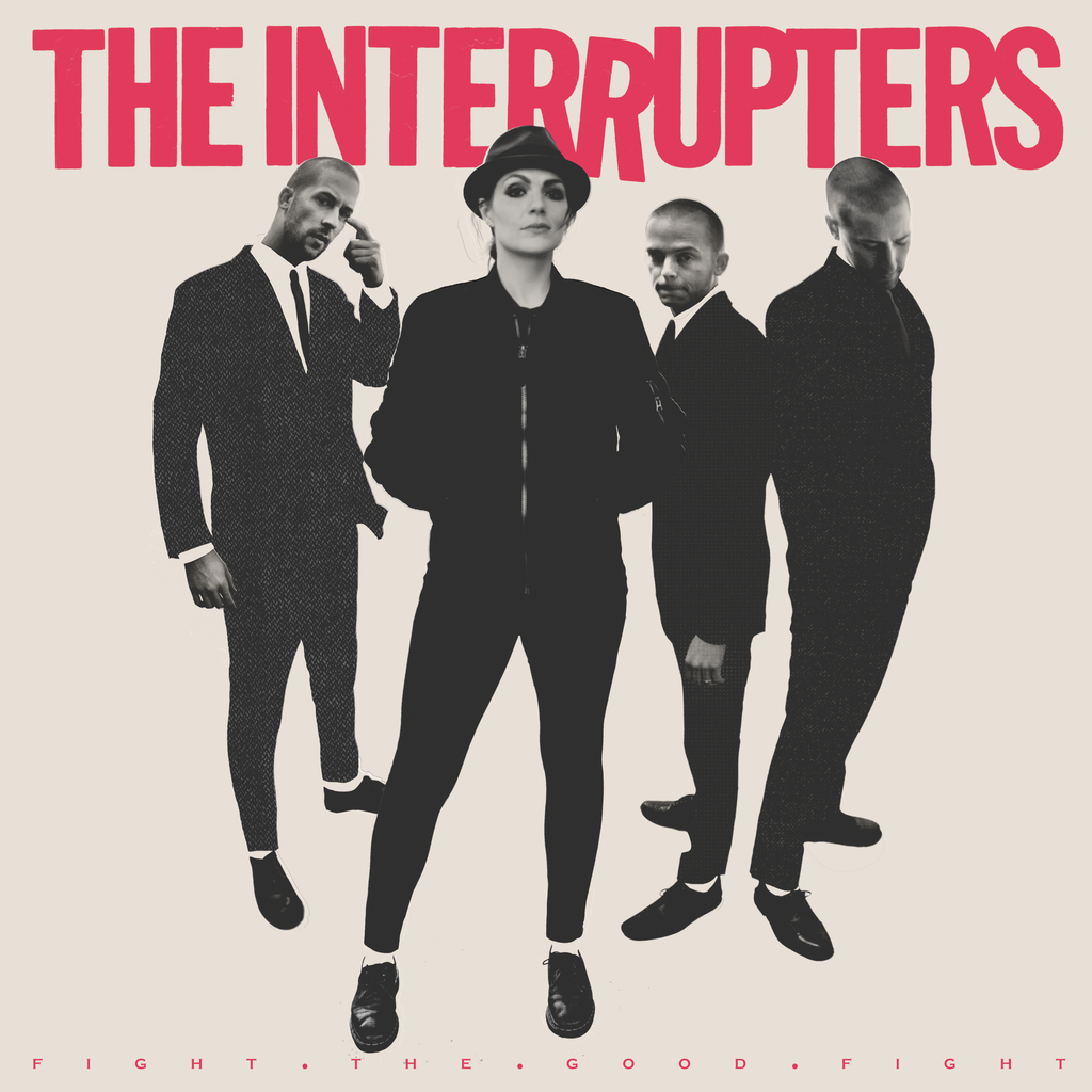 vinyl LP INTERRUPTERS Fight the Good Fight