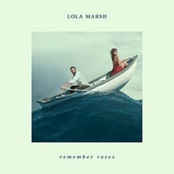 vinyl LP LOLA MARSH Remember Roses