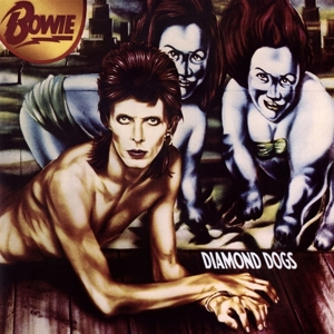vinyl LP BOWIE, DAVID DIAMOND DOGS (2016 REMASTER)