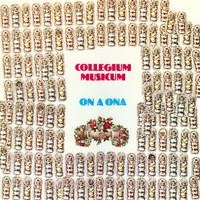 vinyl LP COLLEGIUM MUSICUM On a ona
