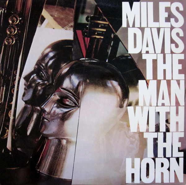 vinyl LP MILES DAVIS The Man With The Horn - Muž S Trubkou