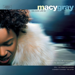 vinyl LP MACY GRAY On How Life Is