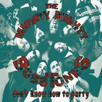 vinyl LP MIGHTY MIGHTY BOSSTONES Don't Know How To Party