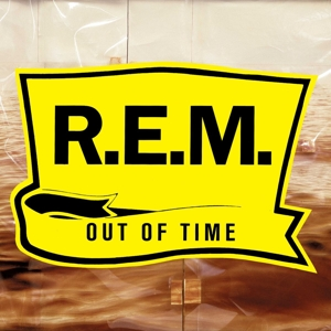 vinyl LP R.E.M OUT OF TIME - ANNIVERSA