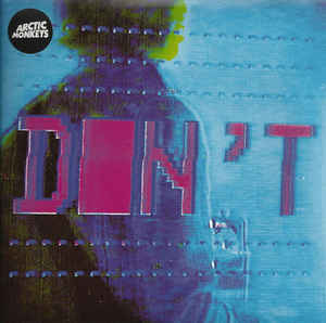 "vinyl 7""SP ARCTIC MONKEYS Don't Sit Down"