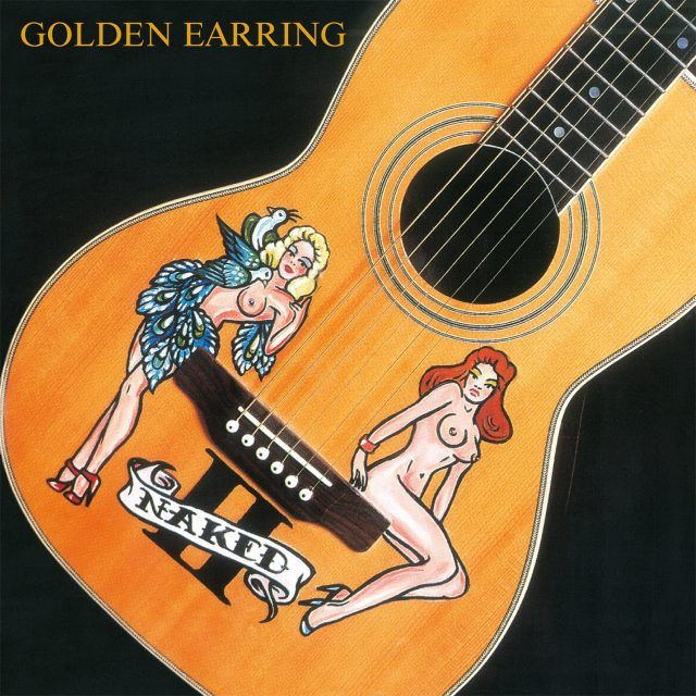 vinyl LP GOLDEN EARRING NAKED II-COLOURED/INSERT-