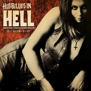 vinyl LP Various Hillbillies in Hell: Volume X