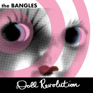vinyl 2LP The Bangles Doll Revolution (Opaque White Vinyl)