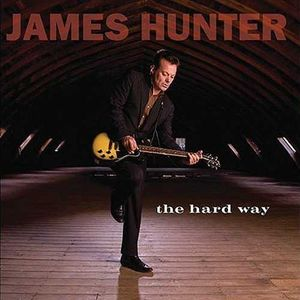 vinyl LP JAMES HUNTER The Hard Way