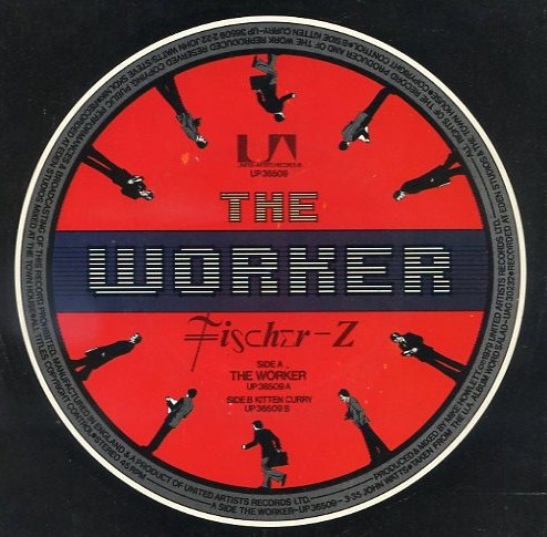 "vinyl 7""SP FISCHER Z The Worker"