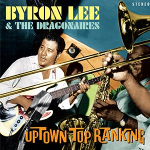 vinyl 2LP BYRON LEE & THE DRAGONAIRES Uptown Top Ranking