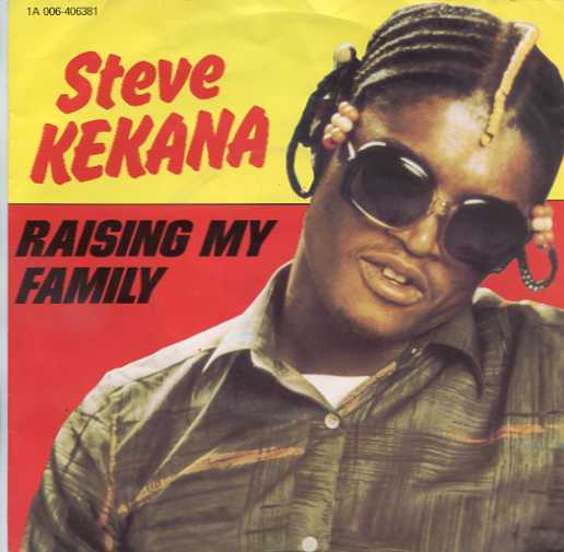 "vinyl 7""SP STEVE KEKANA Raising My Family"