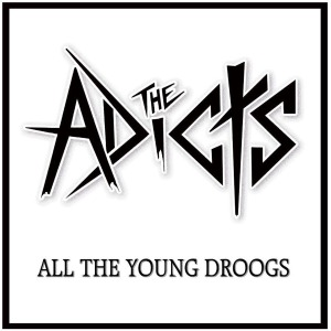 vinyl LP ADICTS All The Young Droogs