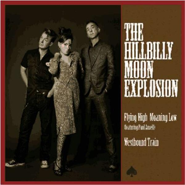 "vinyl 7"" SP THE HILLBILLY MOON EXPLOSION Flying High Moaning Low"