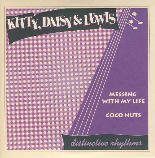 "vinyl 7""SP  KITTY, DAISY and LEWIS - Messing With My Life"