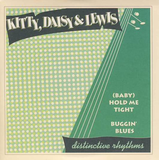 "vinyl 7""SP  KITTY, DAISY and LEWIS - (Baby) Hold Me Tight"
