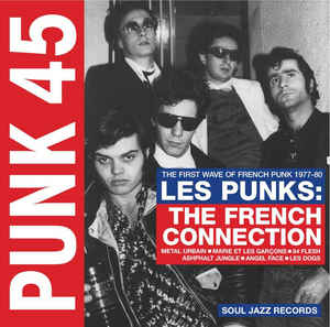 vinyl 2LP  LES PUNKS: THE FIRST WAVE OF FRENCH PUNK 1977-1980 (various artists)