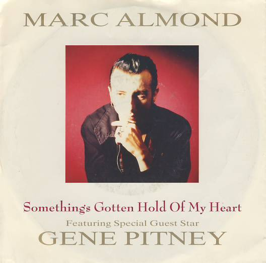 "7""SP MARC ALMOND Something´s Gotten Hold Of My Heart"