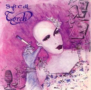 "vinyl 7""SP SOFT CELL Torch"