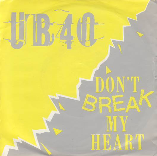 "vinyl 7""SP UB40 Don´t Break My Heart/Mek Ya Rok"