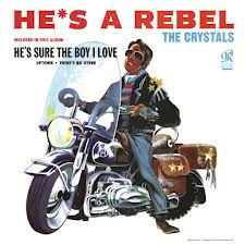 vinyl LP THE CRYSTALS He´s a Rebel