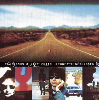 vinyl LP THE JESUS AND MARY CHAIN Stoned & Dethroned