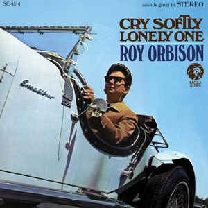 vinyl LP ROY ORBISON Cry Softly Lonely One