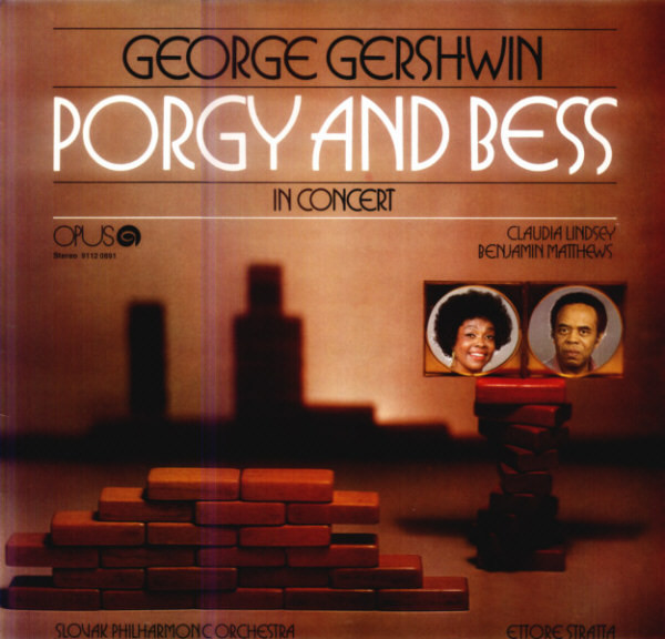 vinyl LP George Gershwin, Claudia Lindsey, Benjamin Matthews, Slovak Philharmonic Orchestra, Ettore Stratta ‎– Porgy And Bess - In Concert