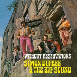 vinyl LP SIMON DUPREE & THE BIG SOUND WITHOUT RESERVATIONS