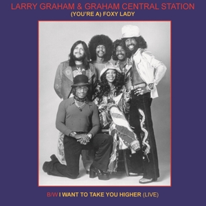 "vinyl 7"" Larry Graham & Graham Central Station (You're A) Foxy Lady"
