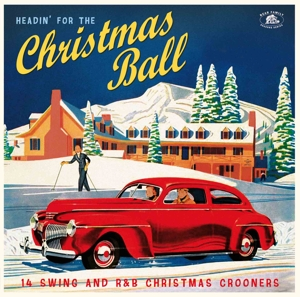 vinyl LP Various ‎Headin' For The Christmas Ball (14 Swing And R&B Christmas Crooners)