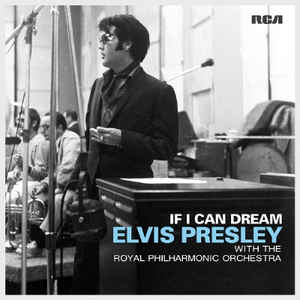 vinyl 2LP ELVIS PRESLEY With THE ROYAL PHILHARMONIC ORCHESTRA If I Can Dream
