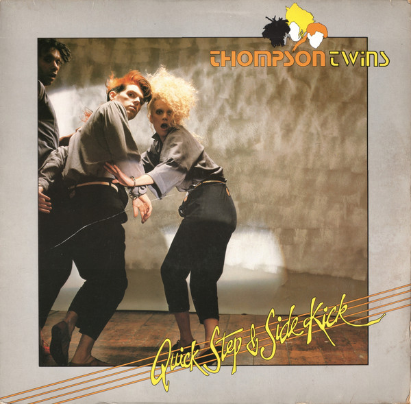 vinyl LP THOMPSON TWINS Quick Step and Side Kick