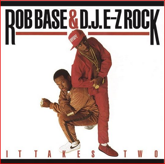 vinyl LP Rob Base & DJ EZ Rock  It Takes Two