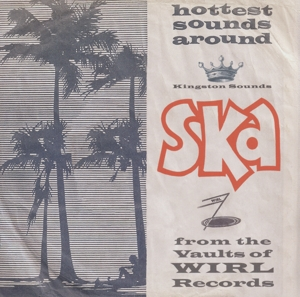 vinyl LP Ska From the Vaults of Wirl Records (various artists)