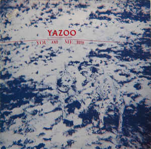 vinyl LP YAZOO You And Me Both