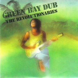 vinyl LP Revolutionaries Green Bay Dub