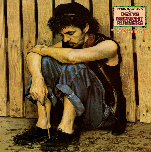 vinyl LP DEXYS MIDNIGHT RUNNERS Too-Rye-Ay