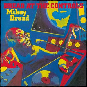 vinyl LP MIKEY DREAD Dread At the Controls