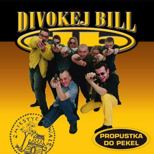 vinyl LP DIVOKEJ BILL Propustka do pekel