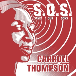 "vinyl 12"" maxi SP CARROLL THOMPSON S.O.S.(Save Our Sons)"