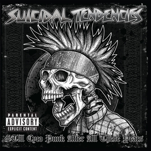 vinyl LP SUICIDAL TENDENCIES Still Cyco Punk After All These Years