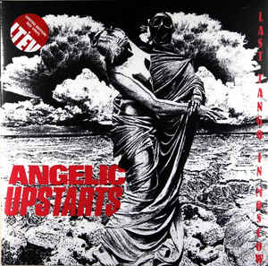 vinyl 2LP ANGELIC UPSTARTS Last Tango In Moscow