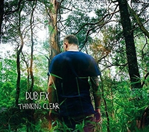 vinyl 2LP DUB FX Thinking Clear