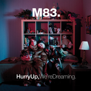 vinyl 2LP M83 Hurry Up, We're Dreaming