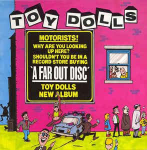 vinyl LP TOY DOLLS A Far Out Disc