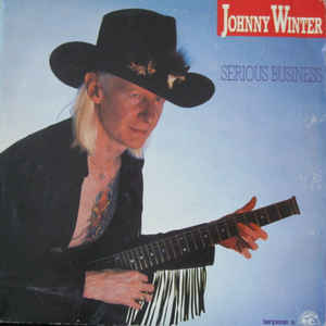 vinyl LP JOHNNY WINTER Serious Business