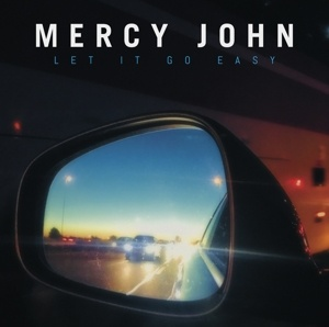 vinylova LP MERCY JOHN Let It Go Easy
