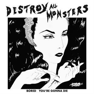 "vinyl 7""SP singel Destroy All Monsters  - What Do I Get / Nobody Knows"