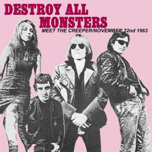 "vinyl 7""SP singel Destroy All Monsters  - Nov. 22 / Meet the Creeper"